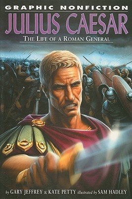 Image for Julius Caesar: The Life of a Roman General