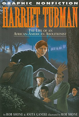 Image for Harriet Tubman: The Life of an African-American Abolitionist (Graphic Nonfiction)