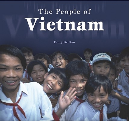 Image for The People of Vietnam (Tony Stead Nonfiction Independent Reading Collection: People Around the World)