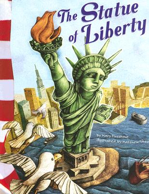 The Statue of Liberty (American Symbols), Firestone, Mary