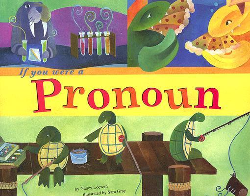 Image for If You Were a Pronoun (Word Fun)