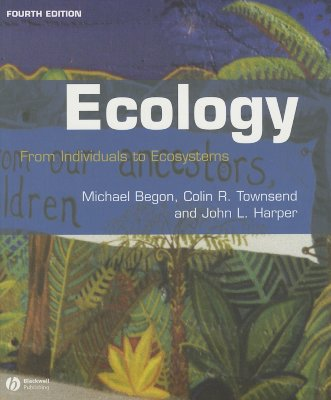 Image for Ecology: From Individuals to Ecosystems