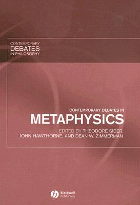 Contemporary Debates in Metaphysics (Contemporary Debates in Philosophy)