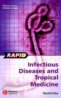 Rapid Infectious Diseases and Tropical Medicine, Rachel Isba