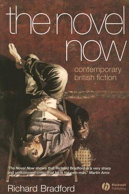Image for NOVEL NOW, THE CONTEMPORARY BRITISH FICTION