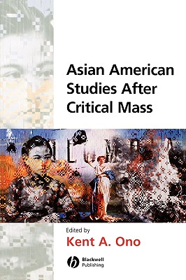 Image for Asian American Studies After Critical Mass