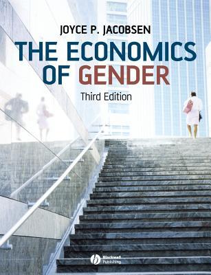 The Economics of Gender Third Edition, Jacobsen, Joyce
