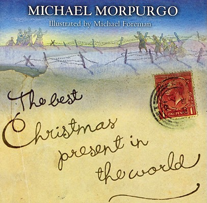 The Best Christmas Present in the World, Morpurgo, Michael