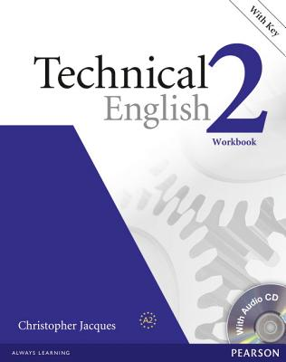 Technical English 2 Workbook with Key, Jacques, Christopher