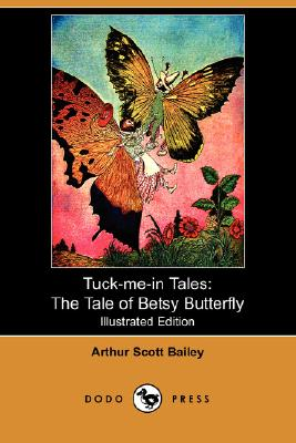 Image for The Tale of Betsy Butterfly (Tuck-me-in Tales)