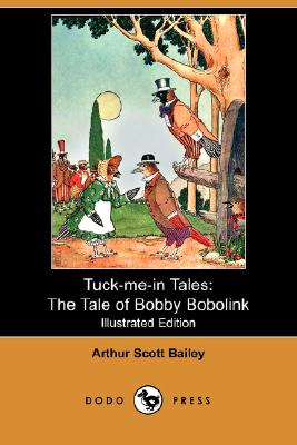 Image for The Tale of Bobby Bobolink (Tuck-me-in Tales)