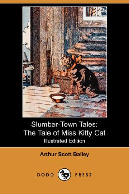 Image for Slumber-Town Tales: The Tale of Miss Kitty Cat (Illustrated Edition) (Dodo Press)