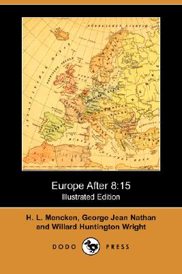 Image for Europe After 8: 15 (Illustrated Edition) (Dodo Press)