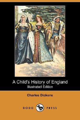 Image for A Child's History of England (Illustrated Edition) (Dodo Press)
