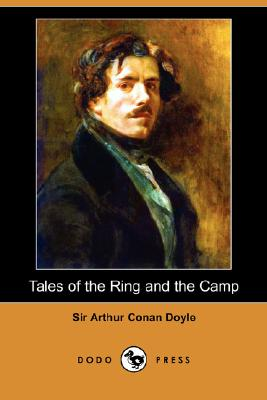Image for Tales of the Ring and the Camp (Dodo Press)
