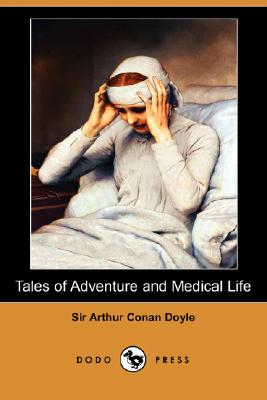 Image for Tales of Adventure and Medical Life (Dodo Press)