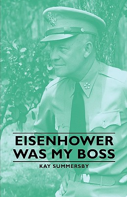 Image for Eisenhower Was My Boss