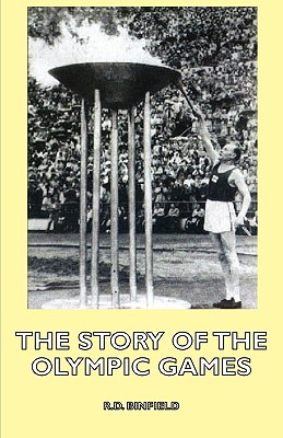 The Story Of The Olympic Games, Binfield, R.D.