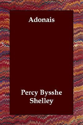 Adonais, Shelley, Percy Bysshe