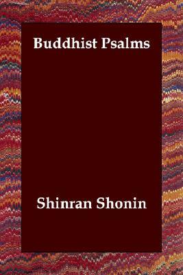 Buddhist Psalms, Shonin, Shinran