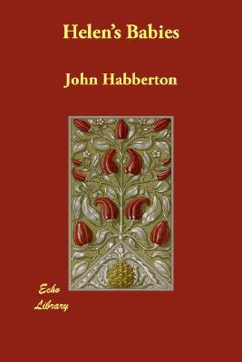 Helen's Babies, Habberton, John