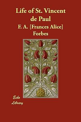 Life of St. Vincent de Paul, Forbes, Frances Alice