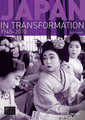 Image for Japan in Transformation, 1945-2010 (Seminar Studies)