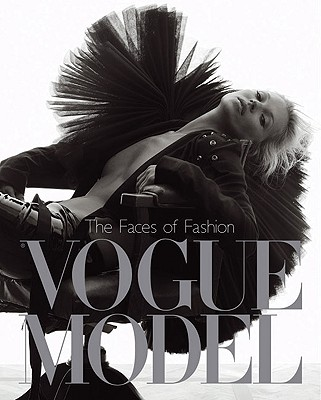 The Faces of Fashion : Vogue Model, Derrick, Robin; Muir, Robin (edited by)