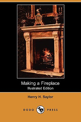 Image for Making a Fireplace (Illustrated Edition) (Dodo Press)