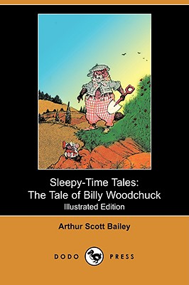 Image for Sleepy-Time Tales: The Tale of Billy Woodchuck (Illustrated Edition) (Dodo Press)