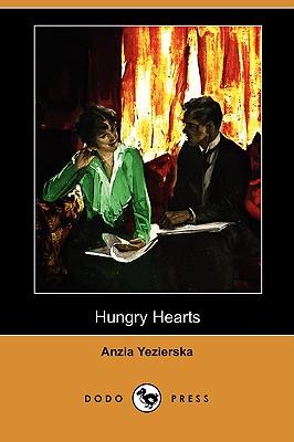 Hungry Hearts (Dodo Press), Yezierska, Anzia