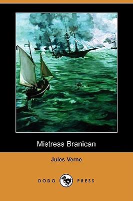 Mistress Branican (Dodo Press), Verne, Jules