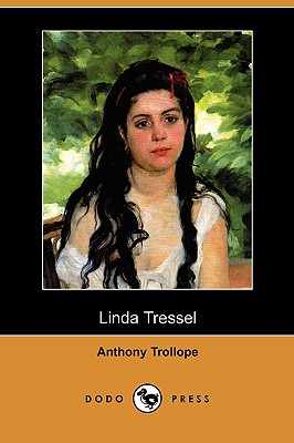 Linda Tressel (Dodo Press), Trollope, Anthony Ed