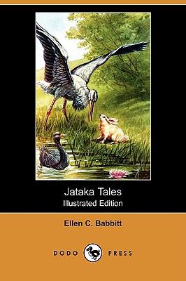 Jataka Tales (Illustrated Edition) (Dodo Press), Babbitt, Ellen C.