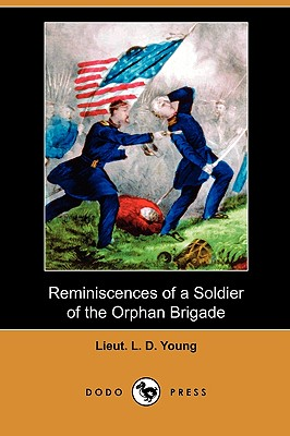 Image for Reminiscences of a Soldier of the Orphan Brigade (Dodo Press)