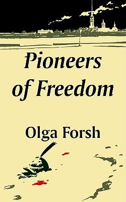 Pioneers of Freedom