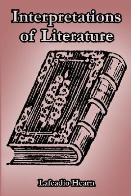 Interpretations of Literature, Hearn, Lafcadio; Erskine, John
