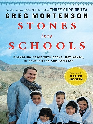 Image for Stones into Schools: Promoting Peace With Books, Not Bombs, in Afghanistan and Pakistan (Basic)