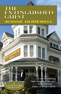 Image for The Extinguished Guest (A Lexie Starr Mystery Novel)