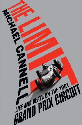 Image for The Limit: Life and Death on the 1961 Grand Prix Circuit (Thorndike Press Large Print Biography)