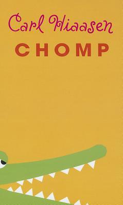 Chomp (Thorndike Press Large Print Literacy Bridge), Hiaasen, Carl