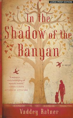 Image for In the Shadow of the Banyan (Thorndike Reviewers' Choice)