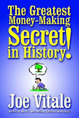 Image for Greatest Money-Making Secret In History, The