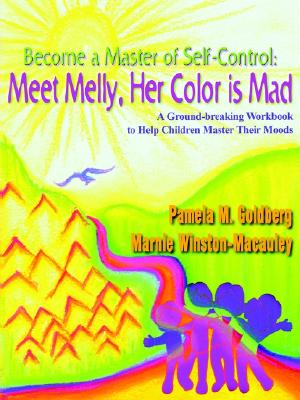 Image for Become a Master of Self-Control: Meet Melly, Her Color is Mad