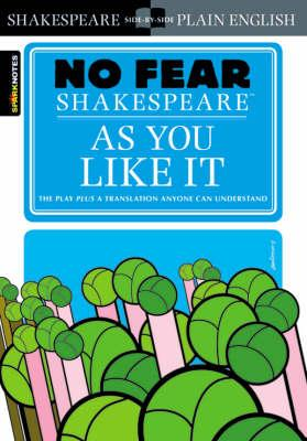 AS YOU LIKE IT (NO FEAR SHAKESPEARE), SHAKESPEARE, WILLIAM