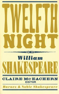 Image for Twelfth Night (Barnes & Noble Shakespeare)