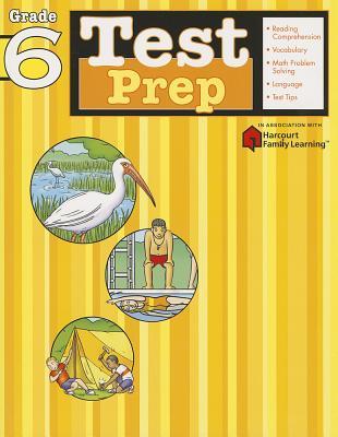 Image for Test Prep: Grade 6 (Flash Kids Harcourt Family Learning)