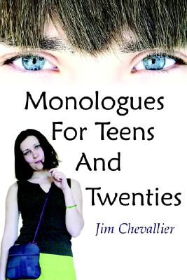 Monologues for Teens and Twenties, Chevallier, Jim