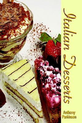 Italian Desserts, Parkinson, Anthony