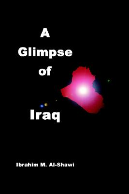 Image for A Glimpse of Iraq: The Country, the People and Occupation